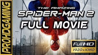 The Amazing Spider-Man 2 (PC) I Full Movie I Gameplay Walkthrough [Full HD]