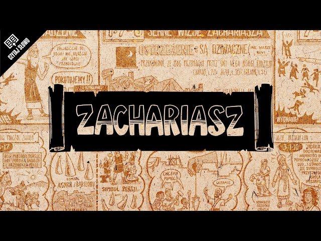 Omówienie: Księga Zachariasza