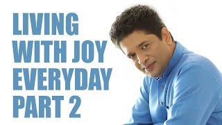 Living with joy everyday- Part 2