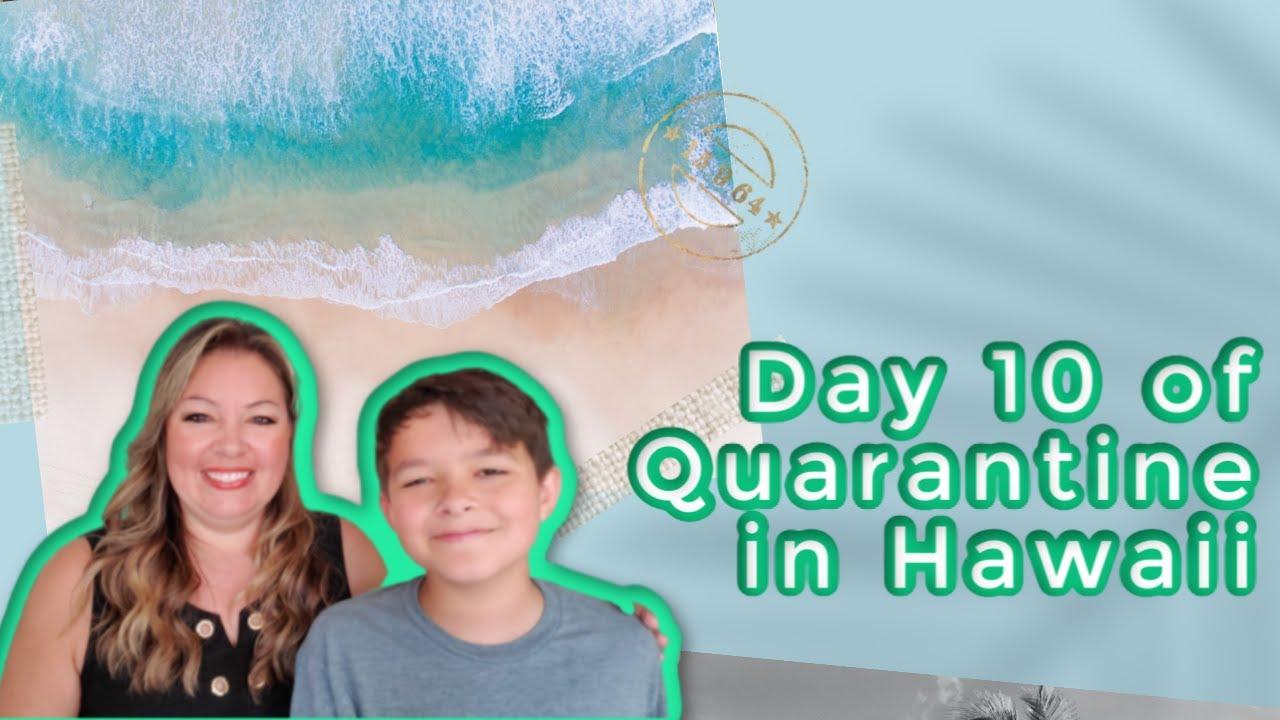Day 10 of Quarantine in Oahu, Hawaii | Vlog