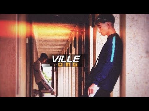 DMG - VILLE [Clip Officiel]