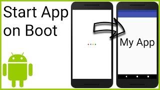 Start App on Boot - Android Studio Tutorial
