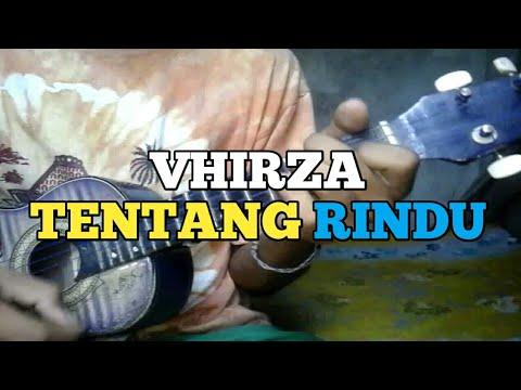 Vhirza TENTANG RINDU Cover Kentrung