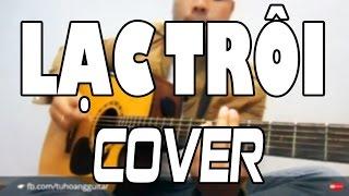[Guitar] Lạc Trôi (Sơn Tùng MTP) - Guitar Full Cover có hợp âm