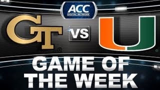 Game of the Week | Georgia Tech vs Miami | ACCDigitalNetwork