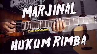 MARJINAL - Hukum Rimba guitar gitar cover chord lirik lesson tutorial
