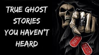 True Scary Ghost Stories For The Night | Night Time Video | Volume 4
