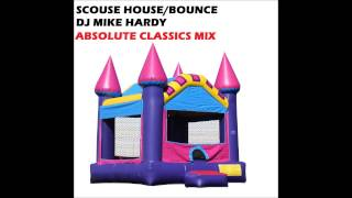 Scouse House Bounce DJ Mike Hardy Wigan Pier Maximes SCOUSE CLASSICS MIX