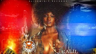 Dre Kalil x Kahpreno - Bad Gyal - February 2018