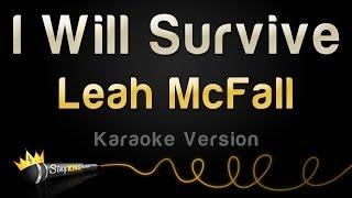 Download Leah McFall - I Will Survive (Karaoke Version)