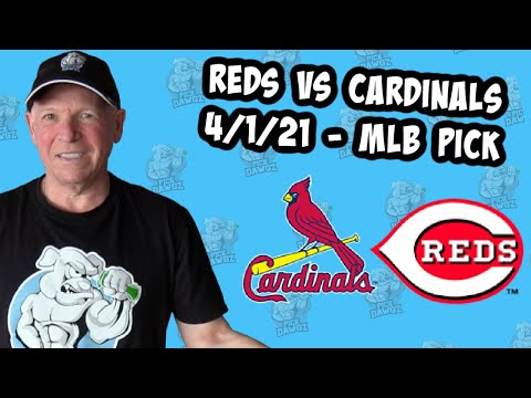Cincinnati Reds vs St  Louis Cardinals 4/1/21 MLB Pick and Prediction MLB Tips (Betting Pick)