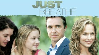 Just Breathe - Full Movie