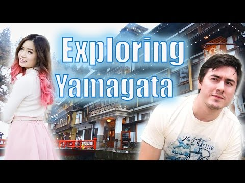 Exploring Yamagata with Kim Dao and Abroad in Japan