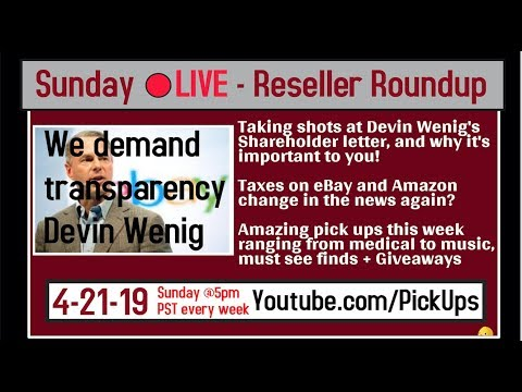 Reseller Roundup 4-21-19 Devin We Answers!!! eBay and Amazon tax changes and pickups