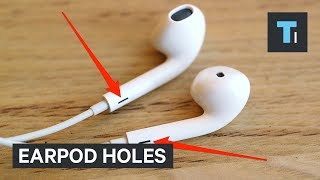 Why Apple's headphones have those extra holes in them