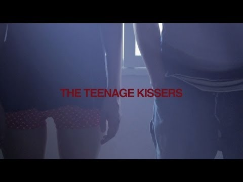 THE TEENAGE KISSERS「I Love You And Kiss Me」MV