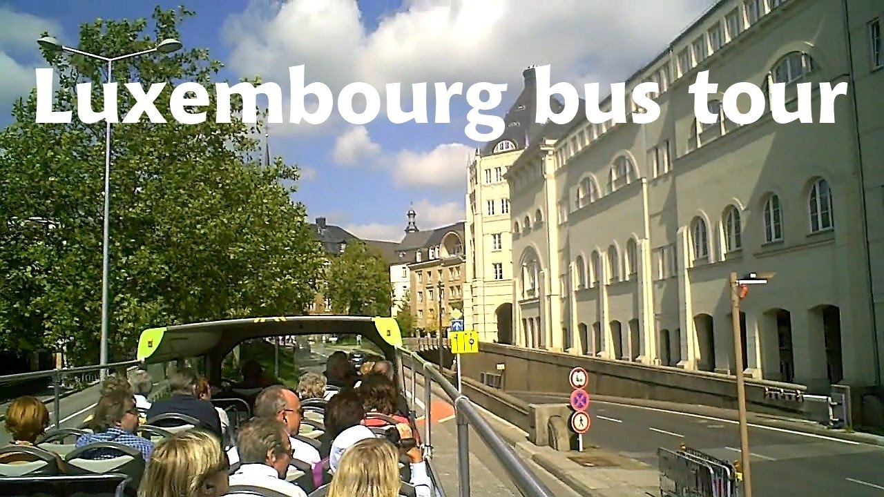 Luxembourg capital city bus tour youtube luxembourg capital city bus tour altavistaventures Choice Image