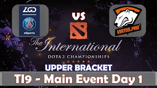 PSG.LGD vs VP | The International 2019 | Dota 2 TI9 LIVE | Upper Bracket | Main Event Day 1