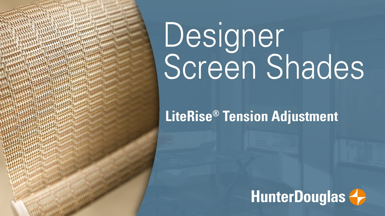 designer roller and designer screen shades literise tension adjustment hunter douglas