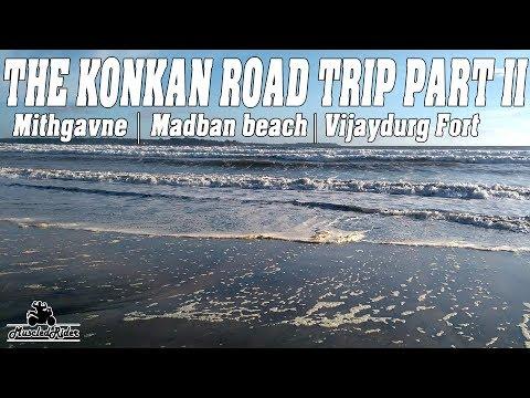 Konkan Road Trip Part II Mithgavne | Madban beach | Vijaydurg Fort