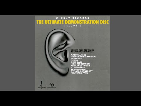 Naturalness - Track 1 - The Ultimate Demonstration Disc Vol 2 - Chesky Records 2008