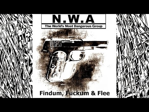 N.W.A Findum, Fuckum & Flee (album Niggaz4Life)