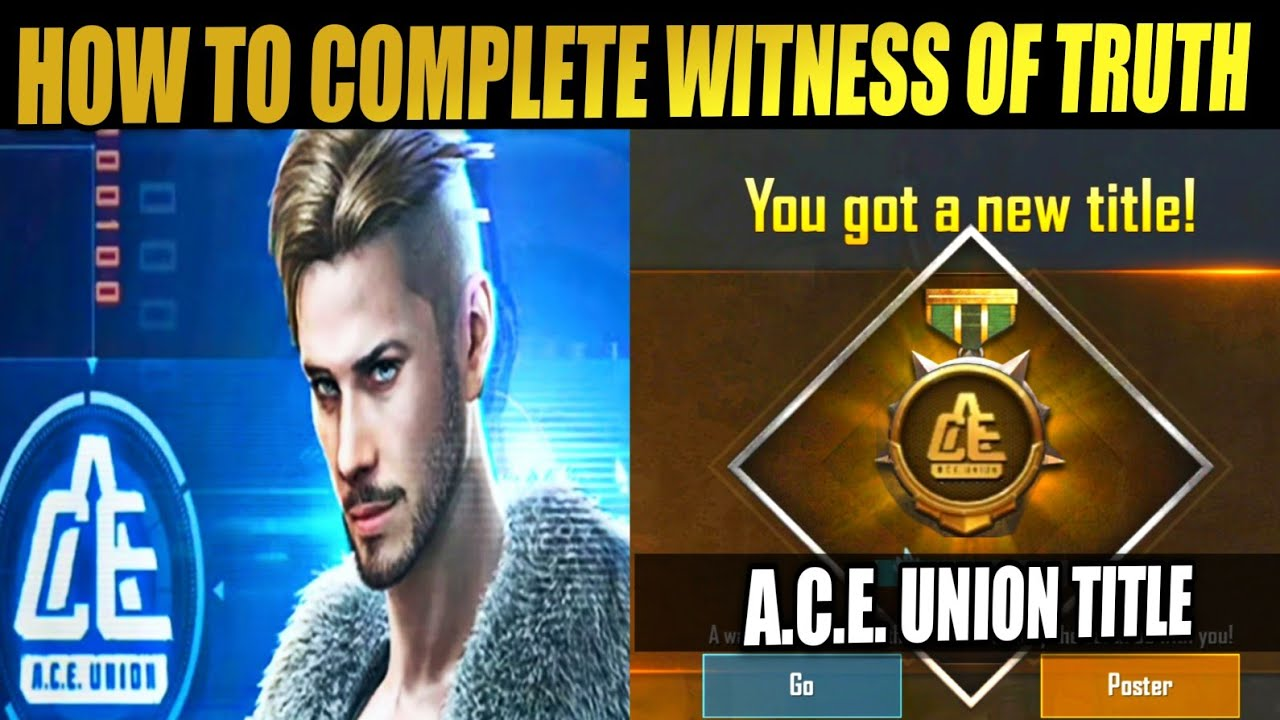 Download A.C.E. VERSION EVOLUTION- HOW TO COMPLETE WITNESS OF TRUTH ACHIEVEMENT|PUBG MOBILE|