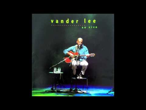 Vander Lee  - Ao Vivo (CD Completo)