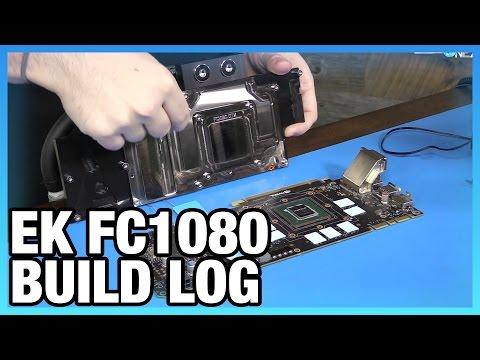 EK Pre-Filled Waterblock Build Log w/ GTX 1080