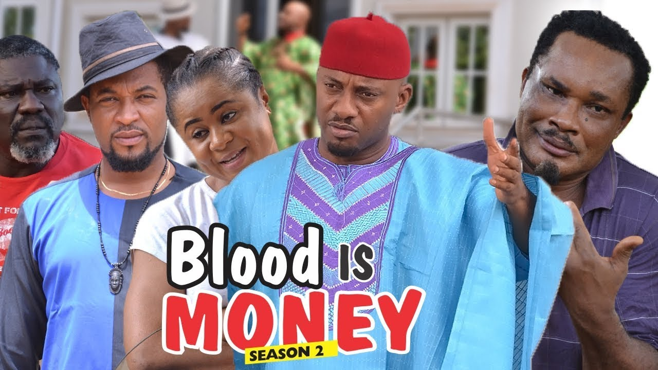 Download BLOOD IS MONEY 2 - 2018 LATEST NIGERIAN NOLLYWOOD MOVIES || TRENDING NOLLYWOOD MOVIES