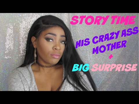 STORY TIME : HIS CRAZY AS* MOTHER! + HUGE SURPRISE!!