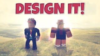 roblox - DESIGN IT - .ft NickonsGamerBr