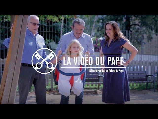 La famille, un trésor – La Vidéo du Pape – août 2018