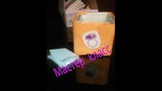 Мастер класс:коробочки+салфетки!