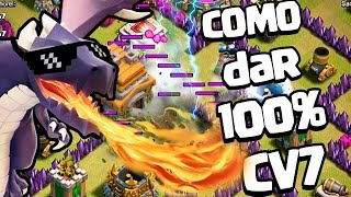 ESTRATEGIA INFALIVEL PARA CV 7 - CLASH OF CLANS