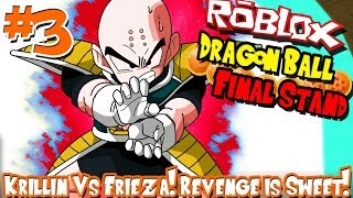 KRILLIN VS FRIEZA! REVENGE IS SWEET! | Roblox: Dragon Ball Final Stand (Human) - Episode 3