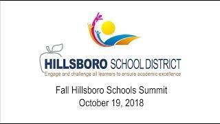 Fall 2018 Schools Summit, Hillsboro School District