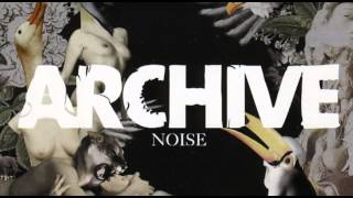 Archive - Noise [Full Album] thumbnail