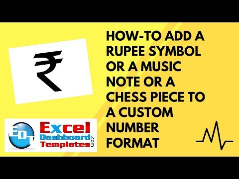 How-to Add a Rupee Symbol or a Music Note or a Chess Piece to a Custom Excel Number Format