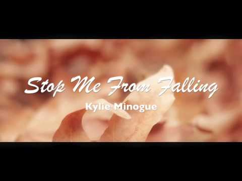 Stop Me From Falling Lyrics Kylie Minogue