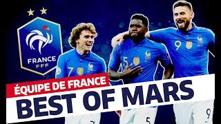 Le Best Of de Mars, Equipe de France I FFF 2019