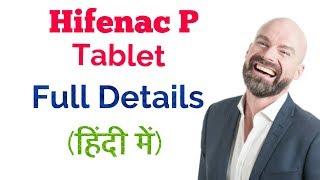 Hifenac P Tablet full review