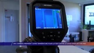 Yvelines | Des caméras prennent votre température pour lutter contre le CoviD-19