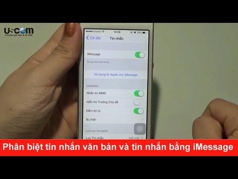 Phân biệt tin nhắn văn bản và tin nhắn bằng iMessage