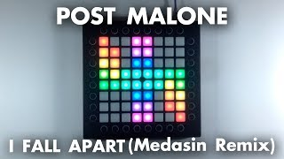 Post Malone - I Fall Apart (Medasin Remix) // Launchpad Cover