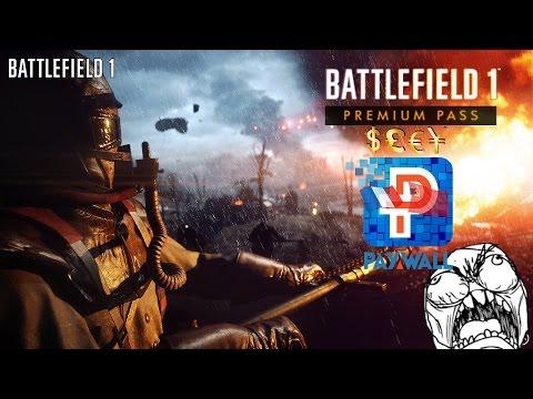 Battlefield 1 DLC and Premium Pass PAYWALL