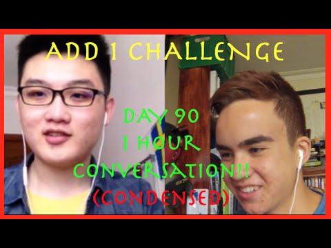 #add1challenge #A1C5 Day 90 - 1 hour conversation! (Condensed Version)