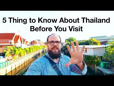 5 Things to Know About Thailand Before you Visit