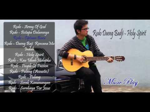 Redo Daeng Badji  - Holy Spirit (GMS Live)  | 1 Jam Lagu Rohani