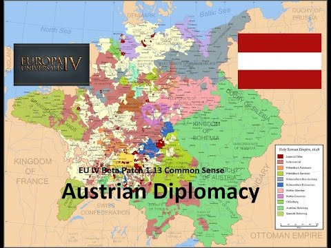 Europa Universalis IV Common Sense Austrian Diplomacy Episode 20